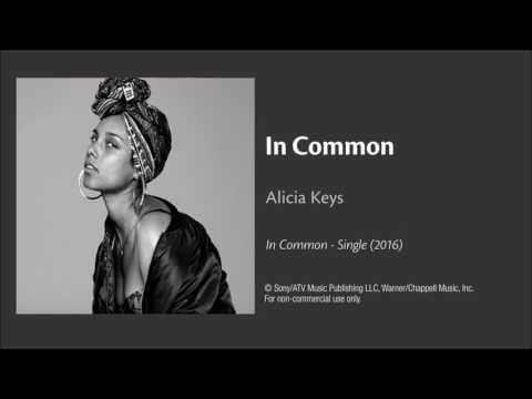 Download lagu terbaru In Common by Alicia Keys - Audio Mp3 gratis