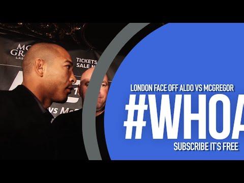 Aldo vs McGregor London face off