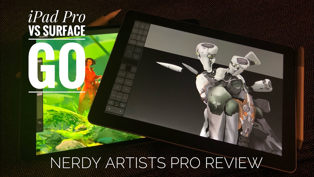 iPad Pro vs Surface Go - nerdy artists review