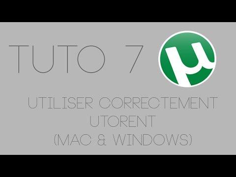 #TUTO7 - Utiliser correctement Utorrent...