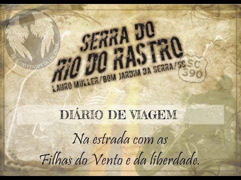 Diário de viagem/ Serra do Rio do Rastro.