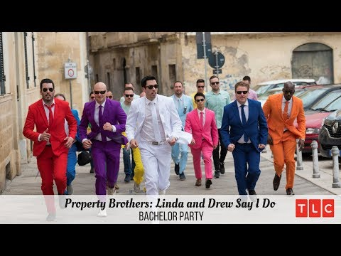Property Brothers: Linda and Drew Say I Do | Bachelor Party