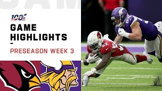 Cardinals vs. Vikings Preseason Week 3 Highlights | NFL 2019