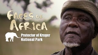 Faces of Africa – Protector of Kruger National Park