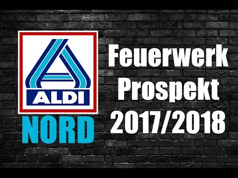 Aldi Nord Silvester Feuerwerk Prospekt Vorstellung 20172018 Einkaufsberatung Pyro Freaks 4 U