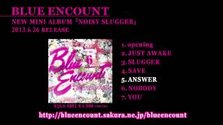 BLUE ENCOUNT NEW MINI ALBUM NOISY SLUGGER 2013.6.26 RELEASE.