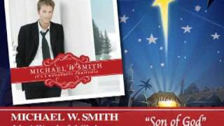 Michael W. Smith - Son of God