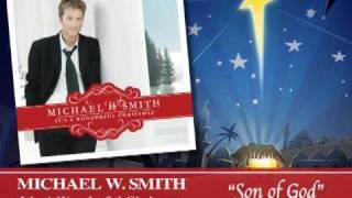 Michael W. Smith - Son of God