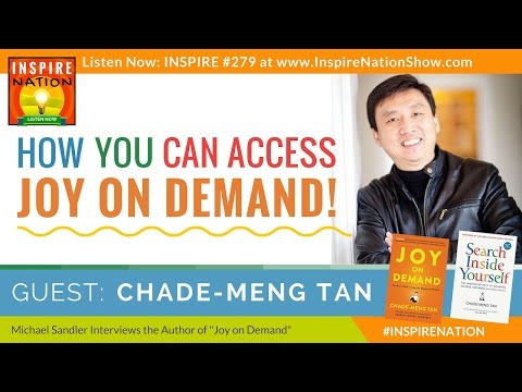 😀 CHADE_MENG TAN: Access Joy on Demand! | Google's Jolly Good Fellow | Search Inside Yourself