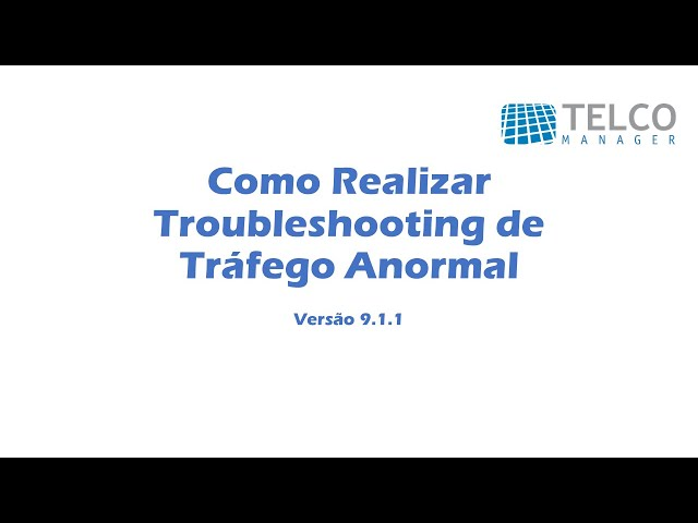 [TUTORIAL] Como Realizar Troubleshooting de Tráfego Anormal