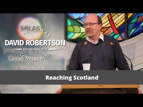 Reaching Scotland  |  David Robertson  |  2015