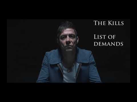The Kills - List of Demands (Lyrics)