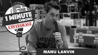 "#023 MANU LANVIN dans #1MCTO ""l'intégrale"""