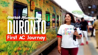 Duronto To Mumbai | 12262 Howrah CSMT Duronto Express First Class AC Full Journey | Train Vlog