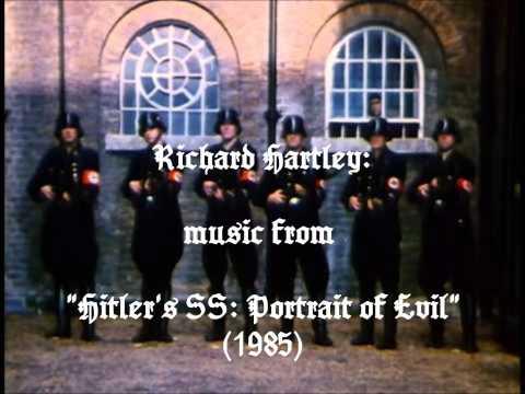 "Richard Hartley: music from ""Hitler's SS: Portrait of Evil"" (1985)"