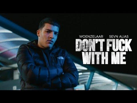 Woenzelaar - Don't Fuck With Me ft. Sevn Alias (prod. AG BLAXX)