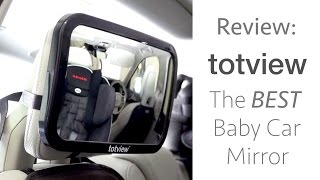 Totview The BEST Baby Car Mirror: Review + Installation!