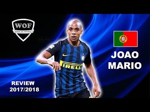 JOAO MARIO | Inter | Incredible Skills, Goals & Assists |  2017/2018 (HD)