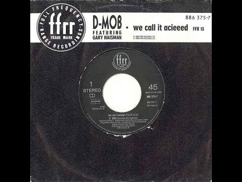 [AHE] D Mob feat. Gary Haisman - We Call It Acieed (House Sound Version) (1988)