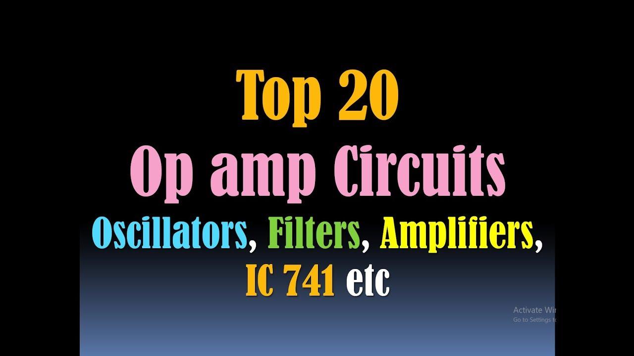 Operational Amplifier Op Amp Circuits Types Oscillators Ampcircuits Rectifiers Filters Ic 741