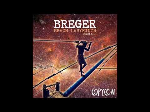 Breger ~ Beach Labyrinth Remixed (Continuous Mix) Copycow Mp3