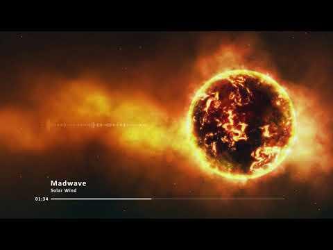 Madwave - Solar Wind (Original Mix)