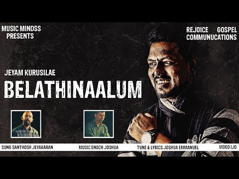 belathinaalum-|-|-jeyam-kurusile-|-new-worship-song-|-hd