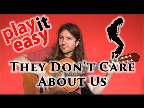 They Don't Care About Us - Play It Easy - Michael Jackson fingerstyle guitar cover + notes + tabs