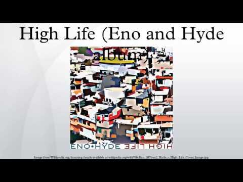 High Life (Eno and Hyde album)