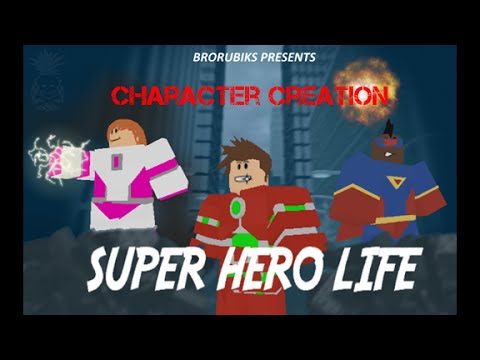 how to make a caracter in super hero life roblox