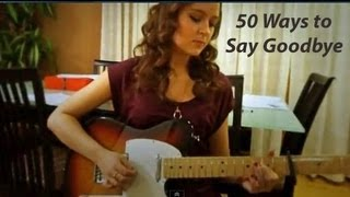 50 Ways to Say Goodbye - Train - cover by Danielle Lowe