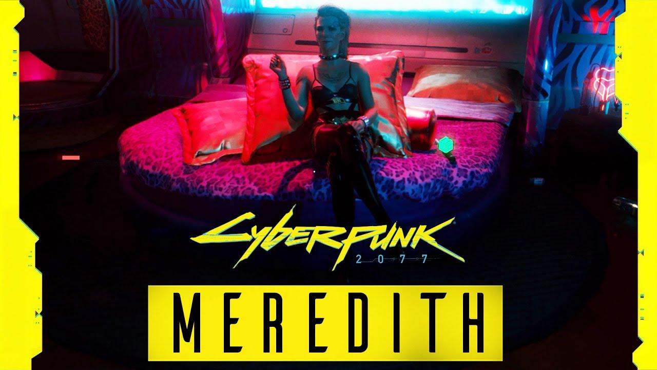 MEREDITH STOUT ROMANCE - Cyberpunk 2077 Full Story