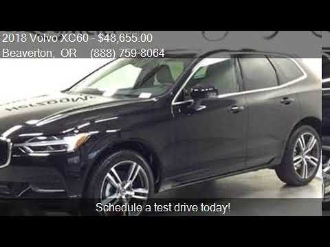 2018 Volvo XC60 T5 Momentum AWD 4dr SUV for sale in Beaverto