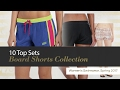 10 Top Sets Board Shorts Collection Women's Swimwear, Spring 2017