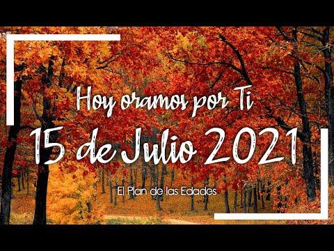 HOY ORAMOS POR TI | JULIO 15 de 2021 |  Oración Devocional | NO MÁS PREOCUPACIONES