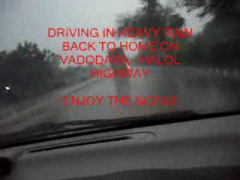 DRIVING IN RAIN - VADODARA HALOL HIGHWAY