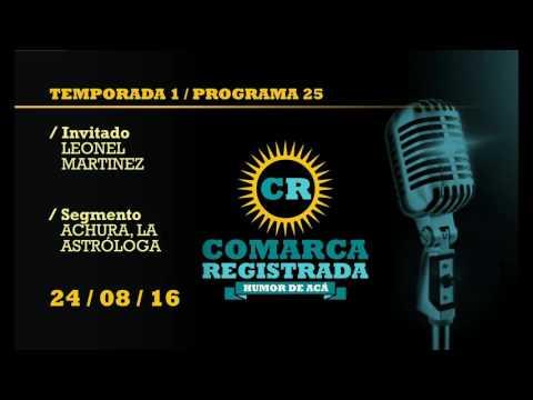 Comarca Registrada Radio / Temporada I / Programa 25 / Programa Emitido el 24/08/16