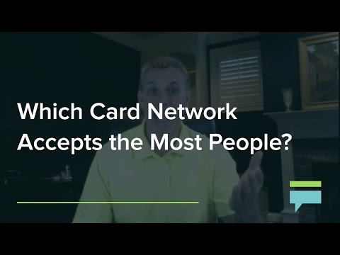 Which Card Network Accepts The Most People?