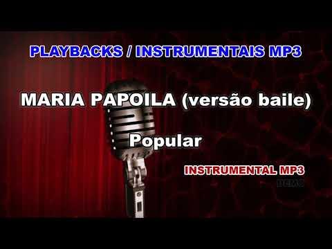 ♬-playback-/-instrumental-mp3---maria-papoila-(versão-baile)---popular