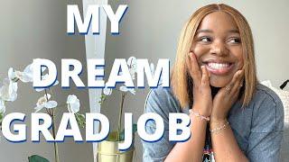 I GOT MY DREAM GRAD JOB: Major Major Life Update !! (Ad)