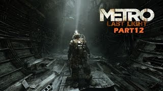 Metro Last Light Part 12 - Bossiges Sumpf-Monster - Let