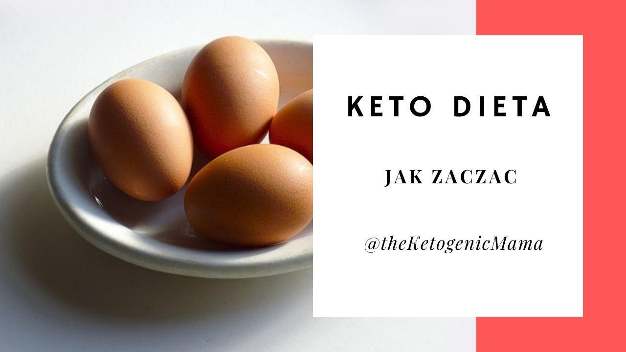 Dieta Ketogeniczna Jak Zaczac