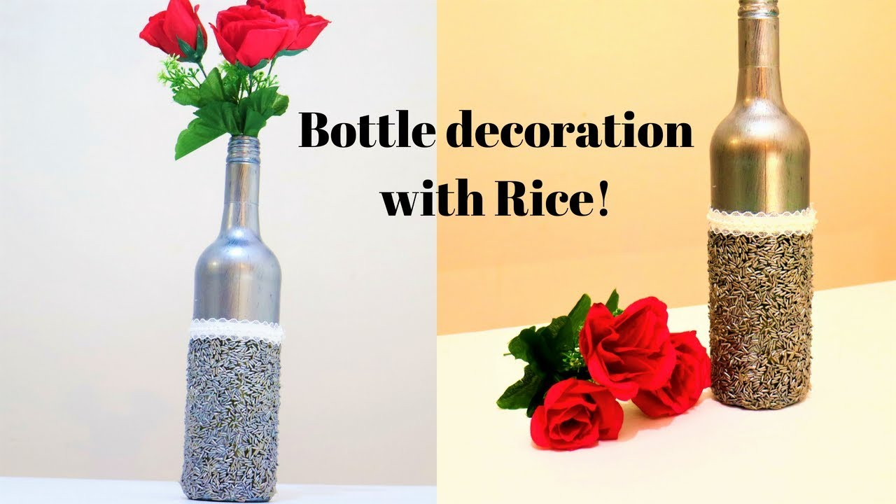 Bottle decor DIY- Bottle decoration with rice- wine bottle decor ...