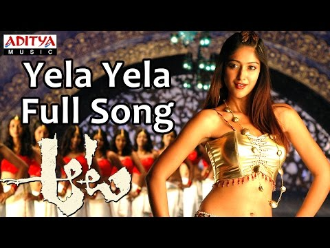 Yela Yela Full Song  Aata Telugu Movie  Siddharth, Iliyana