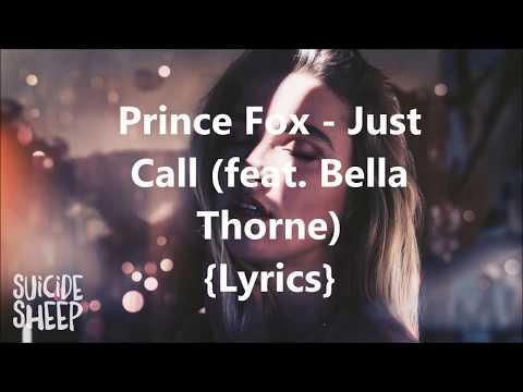 Prince Fox - Just Call feat. Bella Thorne {Lyrics}