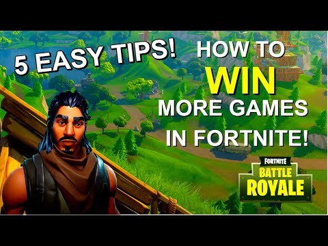 5 EASY TIPS ON HOW TO WIN MORE GAMES IN FORTNITE - (Tips and Tricks)