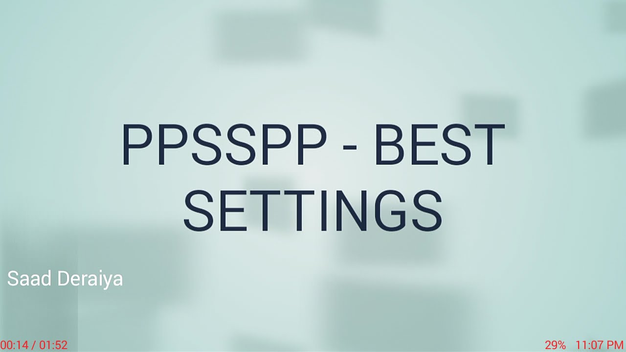 PPSSPP - Best settings for ALL GAMES!  - Android/iOS (NO LAG)