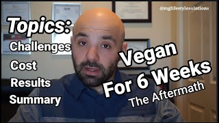What happened after 6 weeks on a vegan diet