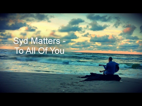 Syd Matters - To All Of You - Fingerstyle Guitar Cover [Instrumental] mp3