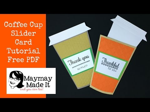 Coffee Cup Slide Out Card Free PDF and Cricut File Included